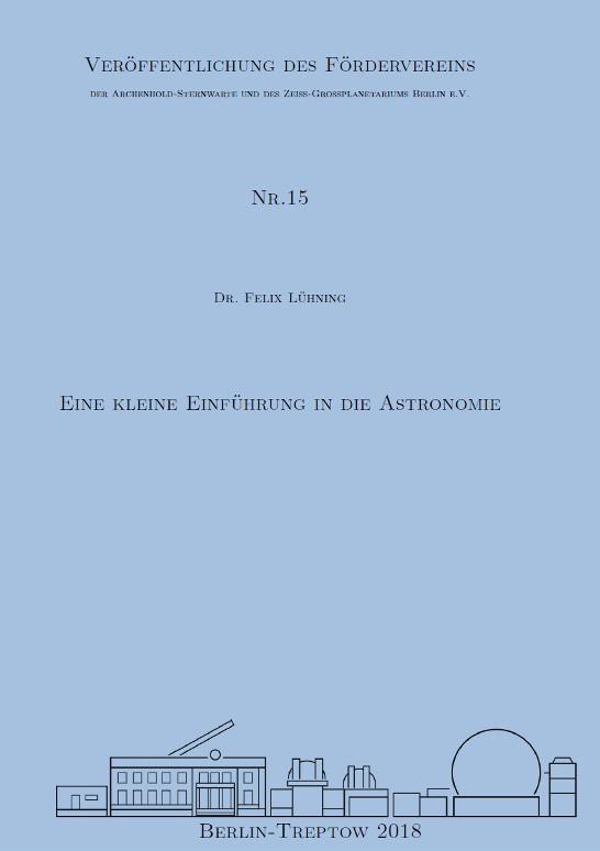 Felix Lühning: Eine kleine Einführung in die Astronomie