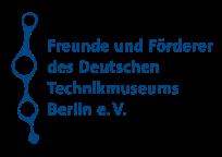 Freunde und Förderer des Deutschen Technikmuseums Berlin e. V.
